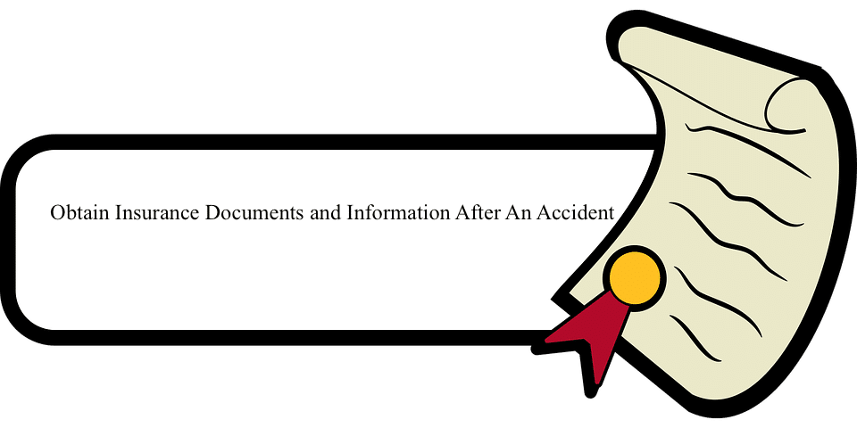 Illustration of Obtain Insurance Documents after an Automobile Accident